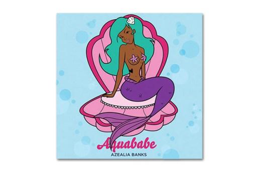 Azealia Banks - Aquababe