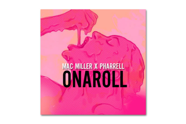 Mac Miller x Pharrell Williams - Onaroll