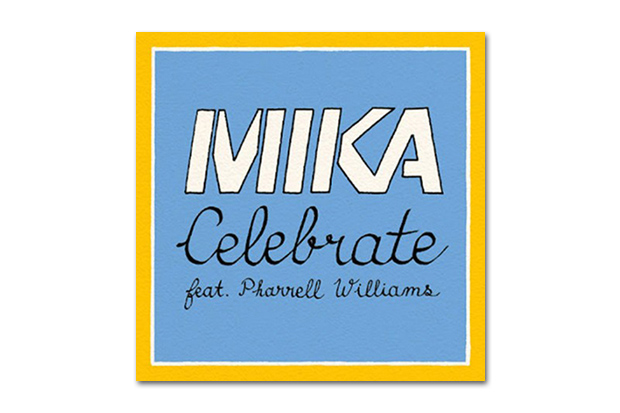 Mika featuring Pharrell Williams - Celebrate