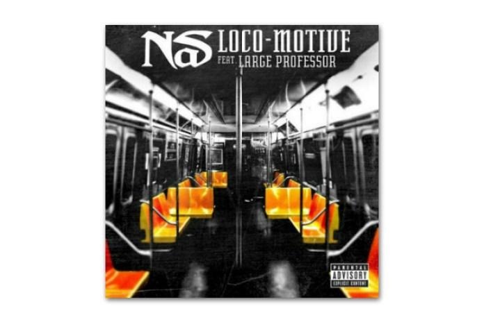 Nas featuring Large Professor - Loco-Motive
