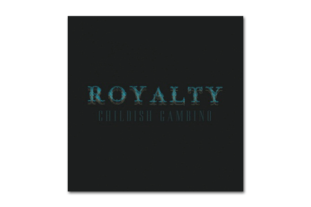 Childish Gambino - Royalty   Mixtape
