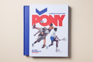 Sneaker Freaker: PONY 40 Year Retrospective 1972-2012 Book