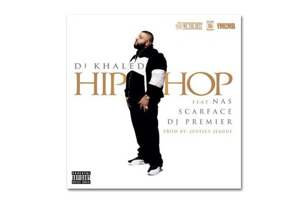 DJ Khaled featuring Nas, Scarface & DJ Premier – Hip Hop