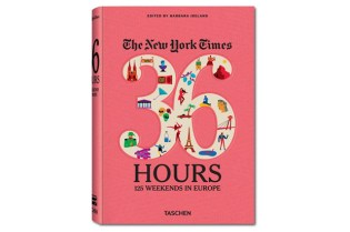 The New York Times, 36 Hours: 125 Weekends in Europe