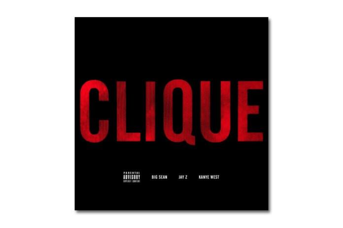 Big Sean, Jay-Z & Kanye West - Clique | Artwork