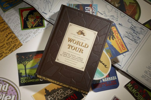 Louis Vuitton to Publish 'WORLD TOUR' Book of Vintage Hotel Labels