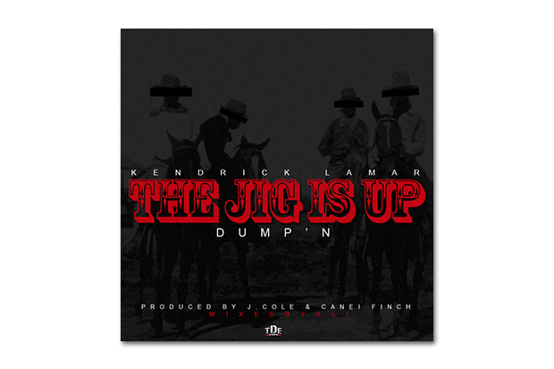 Kendrick Lamar - The Jig Is Up (Dump'n) (Produced by J. Cole and Canei Finch)