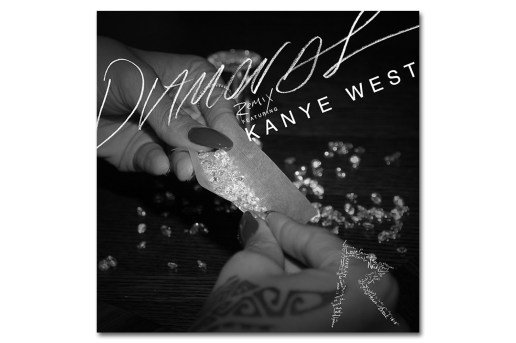 Rihanna featuring Kanye West – Diamonds (Remix)