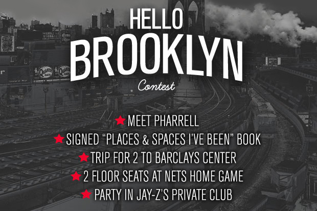 "Meet Pharrell and sit in Jay-Z's Floor Seats! Karmaloop & Billionaire Boys Club Present: The ""Hello Brooklyn"" Contest"