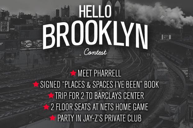 "Meet Pharrell and sit in Jay-Z's Floor Seats! Karmaloop & Billionaire Boys Club Present: The ""Hello Brooklyn"" Contest"