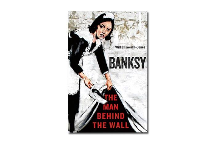 Banksy: The Man Behind the Wall