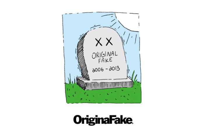 OriginalFake to Close Down This Year