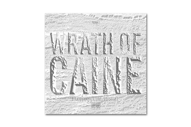 Pusha T – Wrath of Caine (Mixtape)