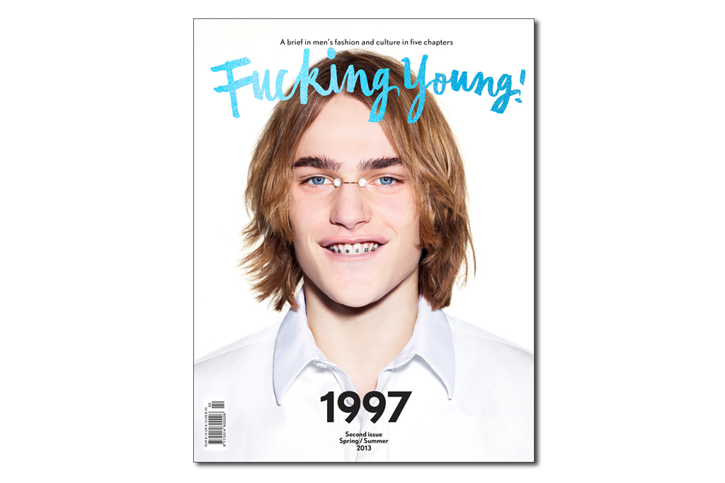 "Fucking Young! Spring/Summer 2013 Issue ""1997"""