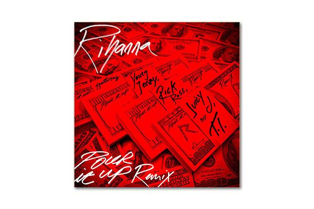 Rihanna featuring Young Jeezy, Rick Ross, Juicy J & T.I. – Pour It Up (Remix)