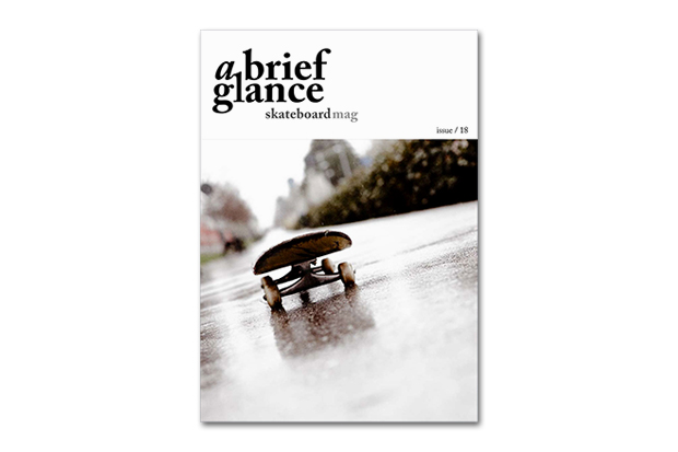 a brief glance Skateboard Magazine Issue 18