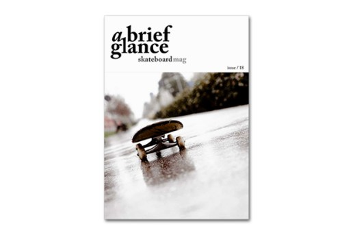 a brief glance Skateboard Magazine Issue 18
