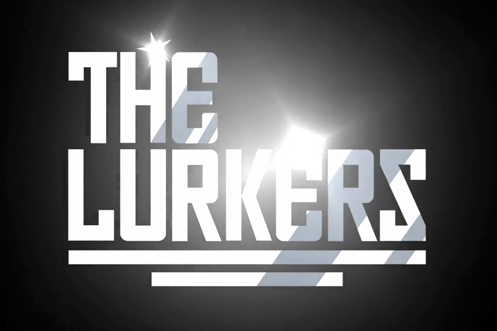 Introducing The Lurkers