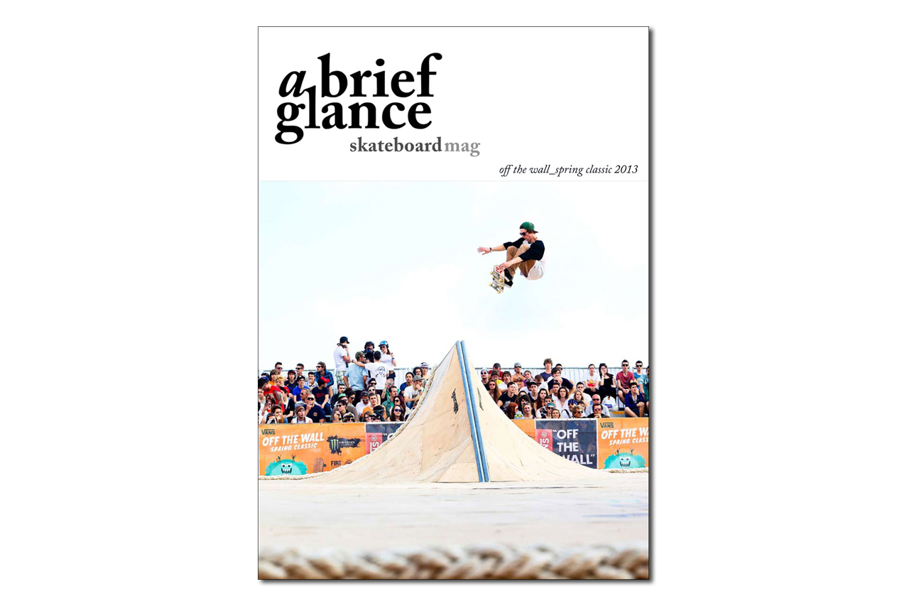 a brief glance Skateboarding Magazine Issue 19