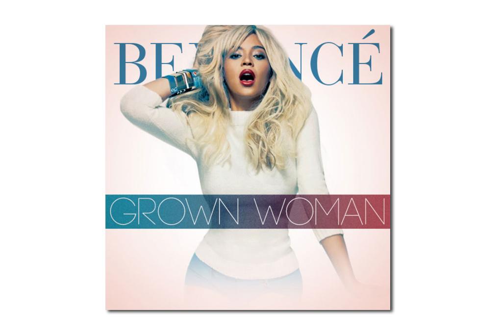 Beyoncé – Grown Woman