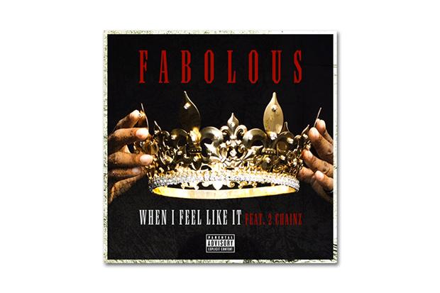 HYPETRAK Premiere: Fabolous feat. 2 Chainz - When I Feel Like It
