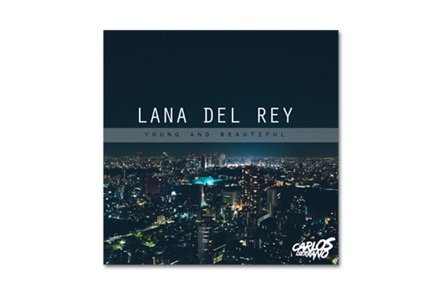 HYPETRAK Premiere: Lana Del Rey – Young And Beautiful (Carlos Serrano Remix)