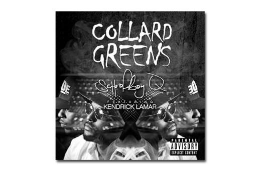 ScHoolboy Q featuring Kendrick Lamar – Collard Greens