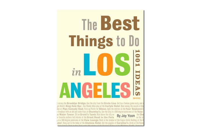 The Best Things to Do in Los Angeles: 1001 Ideas