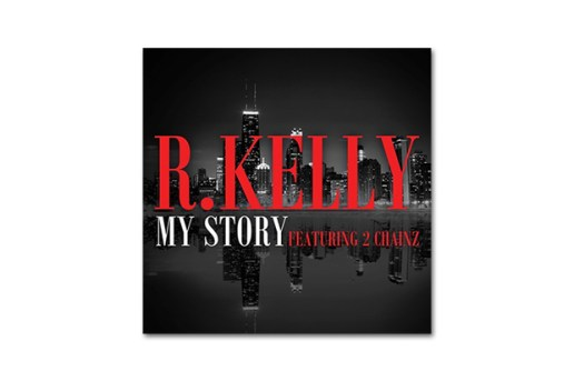 R. Kelly featuring 2 Chainz – My Story