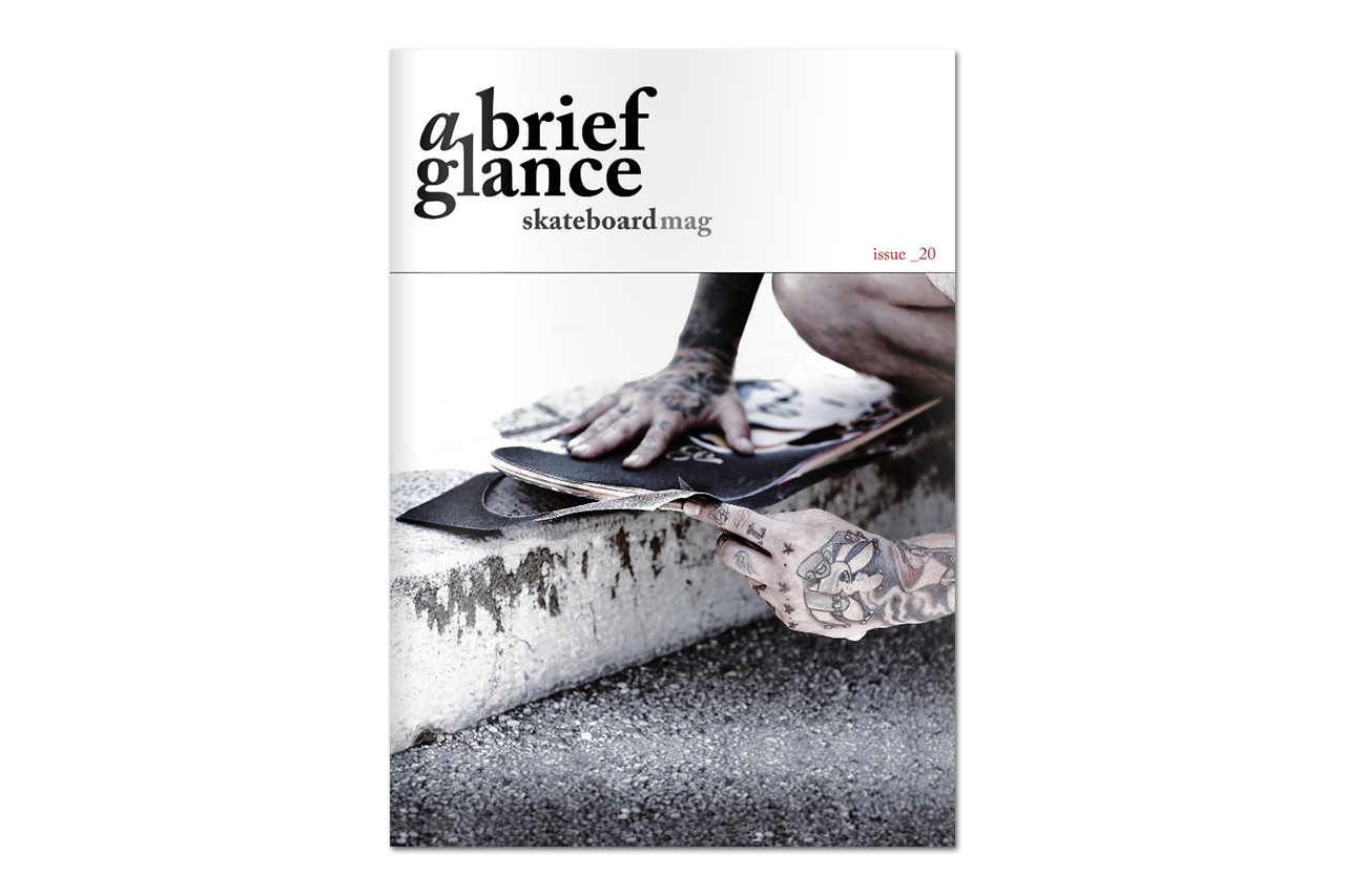 a brief glance skateboarding magazine issue 20