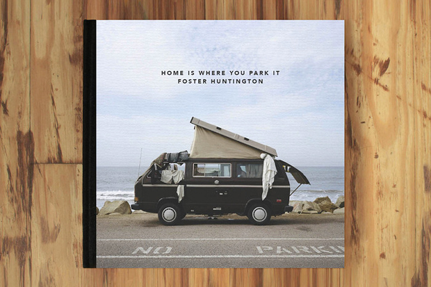 'Home Is Where You Park It' Book by Foster Huntington