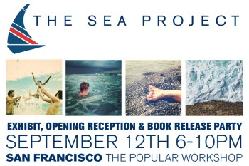 The Sea Project Exhibit & Book Release Party