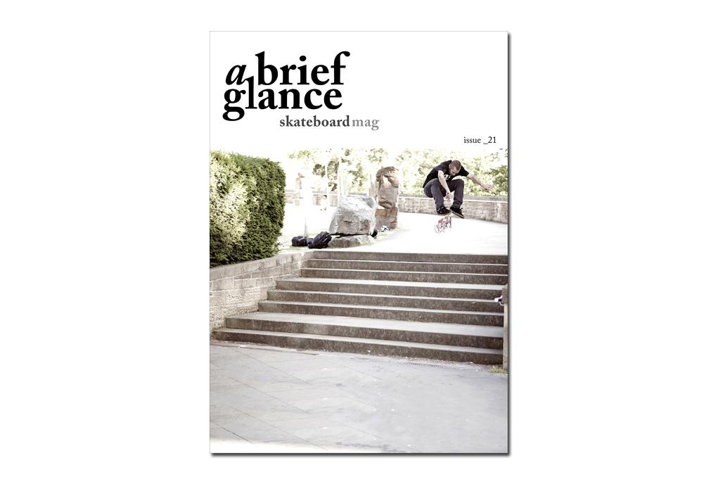 a brief glance Skateboard Magazine Issue 21