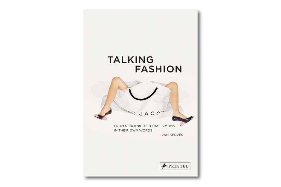 'Talking Fashion' Book by Jan Kedves and Prestel Publishing