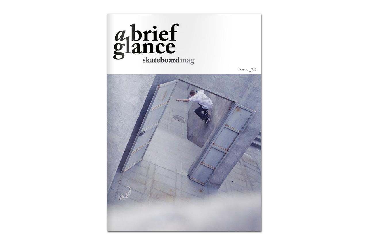 a brief glance Skateboard Magazine Issue 22