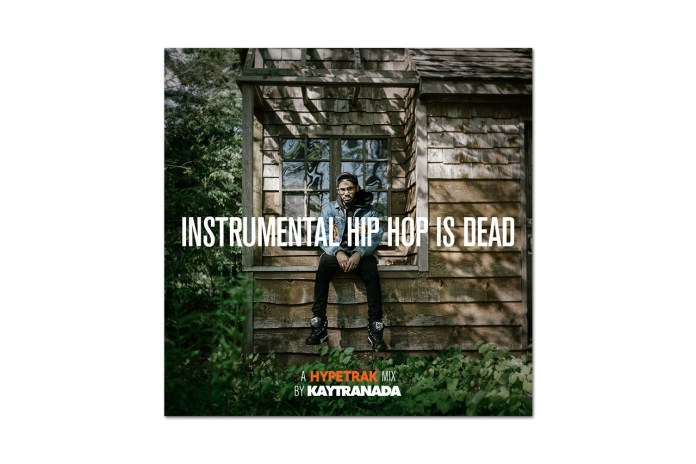 HYPETRAK Mix: INSTRUMENTAL HIP HOP IS DEAD – KAYTRANADA