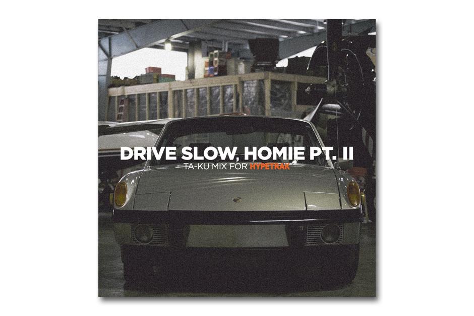 hypetrak mix ta ku drive slow homie pt ii