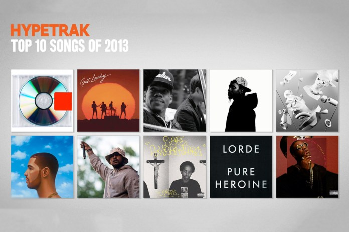 HYPETRAK Top 10 Songs of 2013