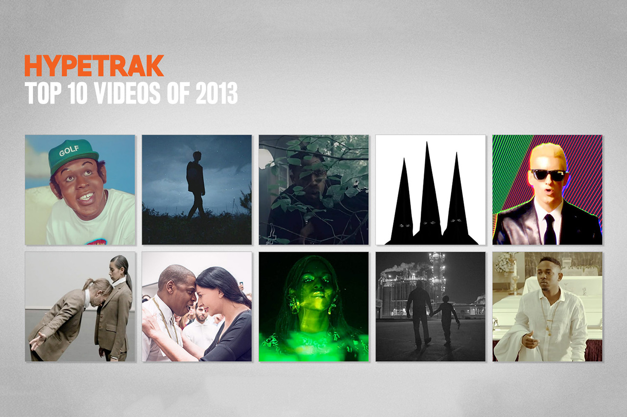 hypetraks top 10 videos of 2013