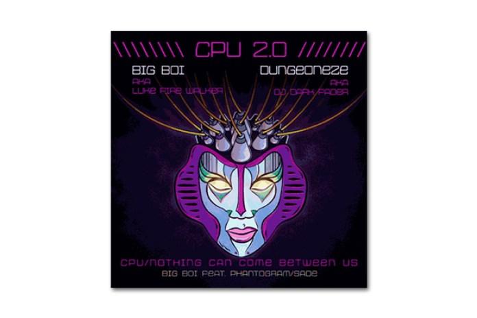 Big Boi featuring Phantogram & Sade – CPU 2.0 (Mashup)