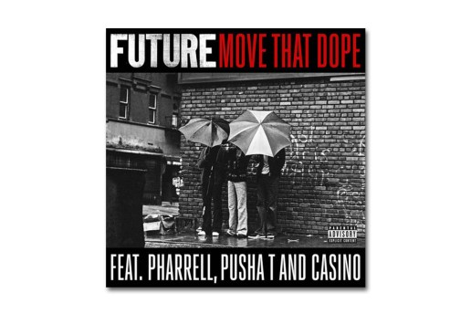Future featuring Pharrell, Pusha T & Casino - Move That Dope