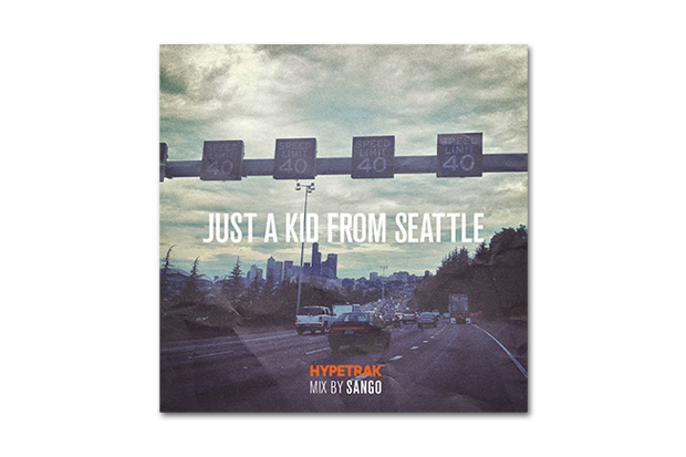 HYPETRAK Mix: Sango – Just A Kid From Seattle