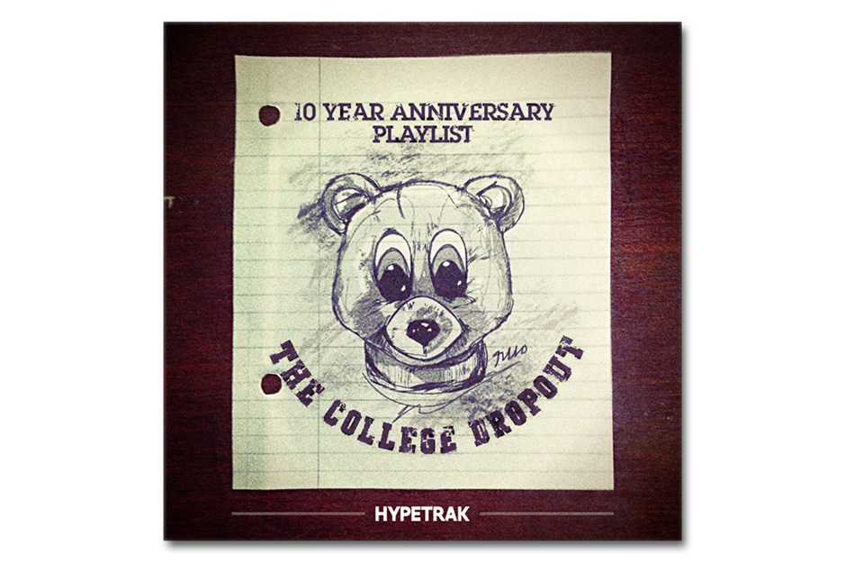hypetraks kanye west college dropout 10 year anniversary spotify playlist