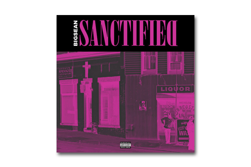Big Sean - Sanctified