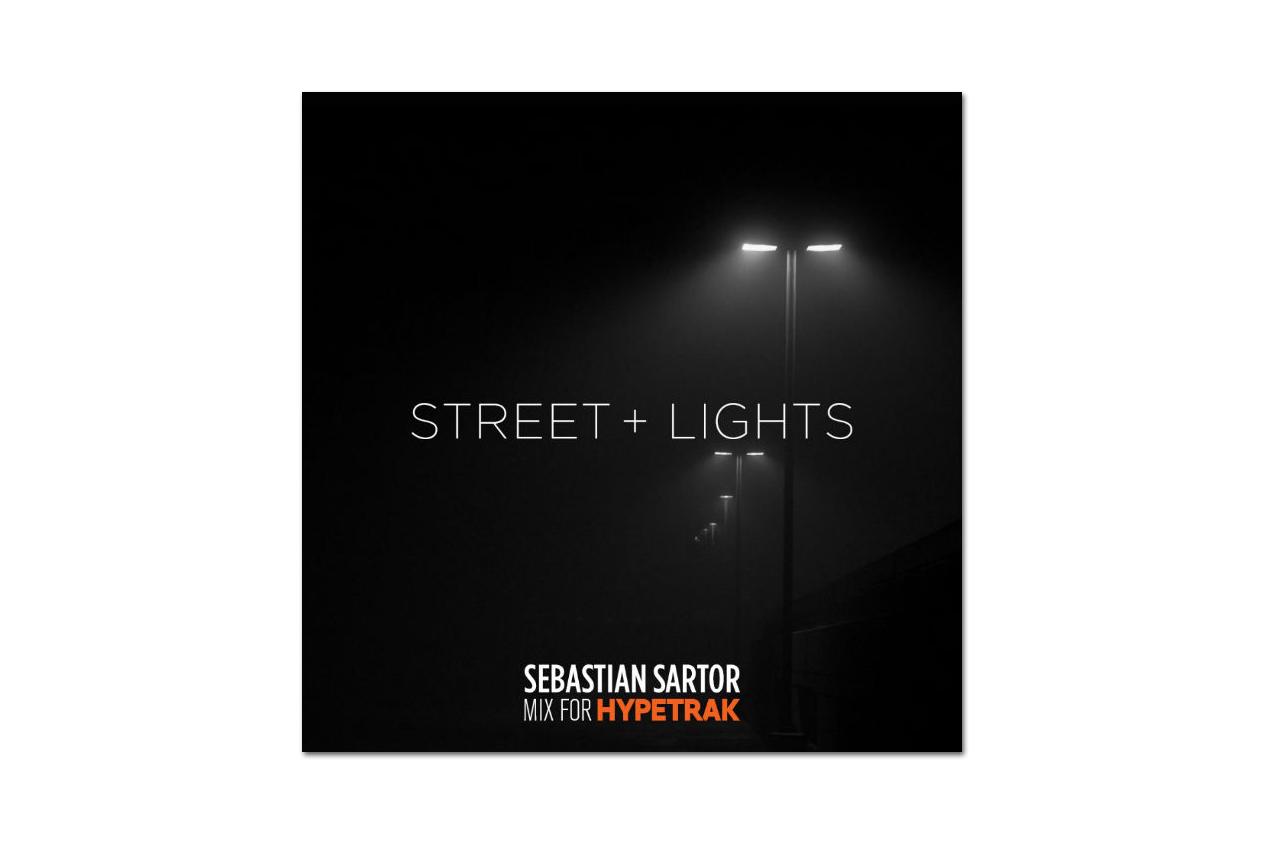 HYPETRAK Mix: Sebastian Sartor – Street & Lights