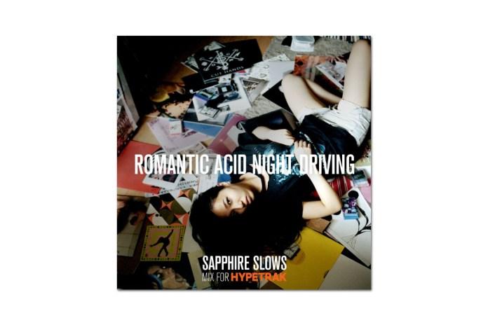 "HYPETRAK Mix: Sapphire Slows – ""Romantic Acid Night Driving"""