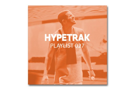 HYPETRAK Playlist 027: Drake, Lil Wayne, Travi$ Scott, Vic Mensa & More