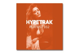 HYPETRAK Playlist 032: Daft Punk, PARTYNEXTDOOR, Ta-ku, Lana Del Rey, Moxie Raia & More