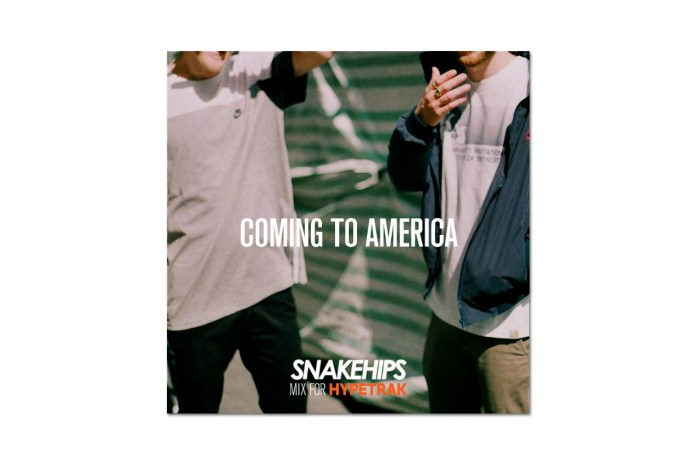 HYPETRAK Mix: Snakehips – Coming To America