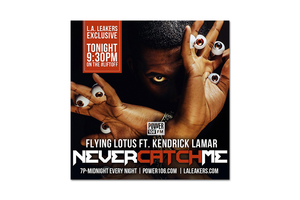 flying lotus featuring kendrick lamar never catch me